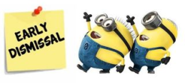 minions early dismissal