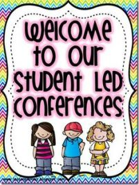 Student Led conferences 2